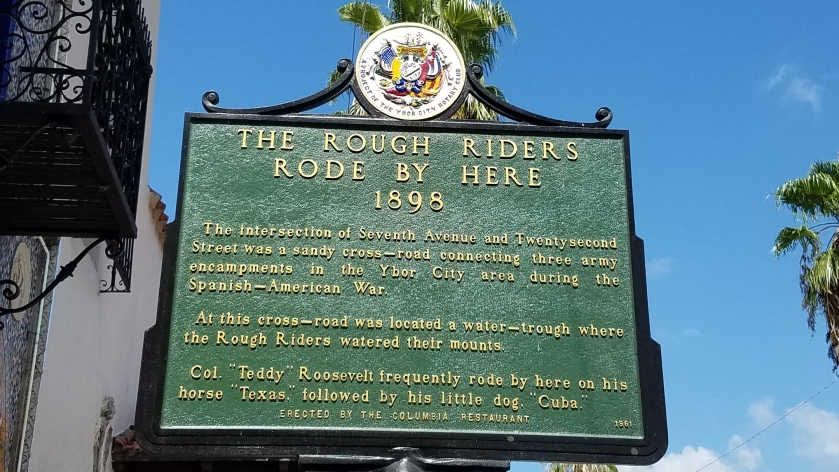 Teddy's Rough Riders passed through Ybor City during the Spanish-American War.
